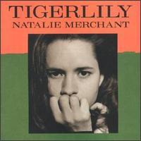 NatalieMerchantTigerlily