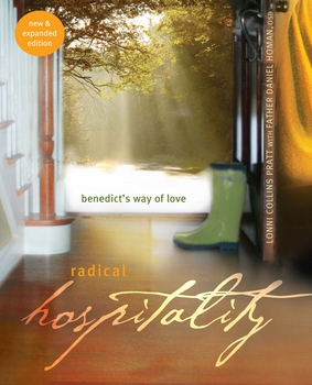 radical-hospitality-benedict-s-way-of-love-new-expanded-edition-3